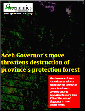 Aceh Governor's move threatens forest 201302